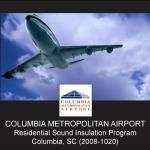 Columbia Metropolitan Airport Residential Sound Insulation Program