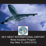 Key West International Airport Noise Insulation Program