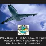 Palm Beach International Airport Residential Sound Insulation Program